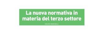 """""""La nuova normativa in materia del Terzo Settore"""" (di Mauro Marinelli)"""
